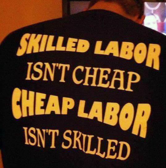 Skilled labor isn't cheap